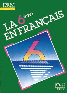 La 6e 5e 4e 3e En Francais Ipam
